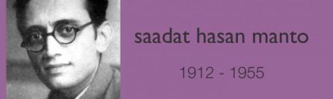Saadat Hasan Manto - A Retrospective